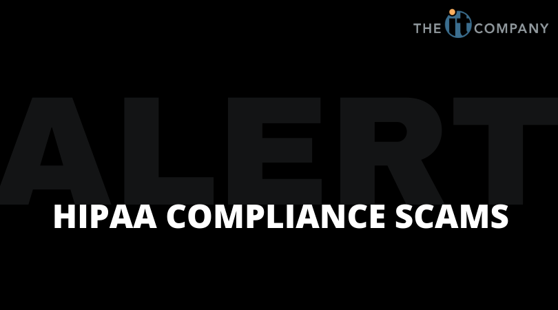 Warnings of Current HIPAA Compliance Scams