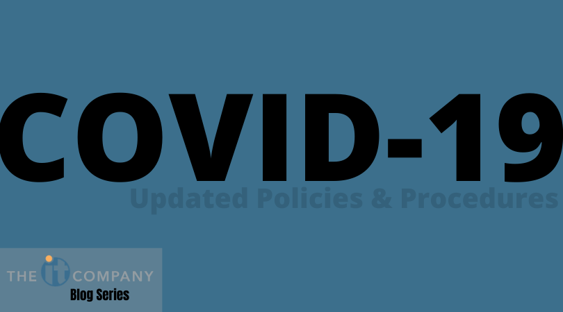 COVID-19 Updated Policies and Procedures