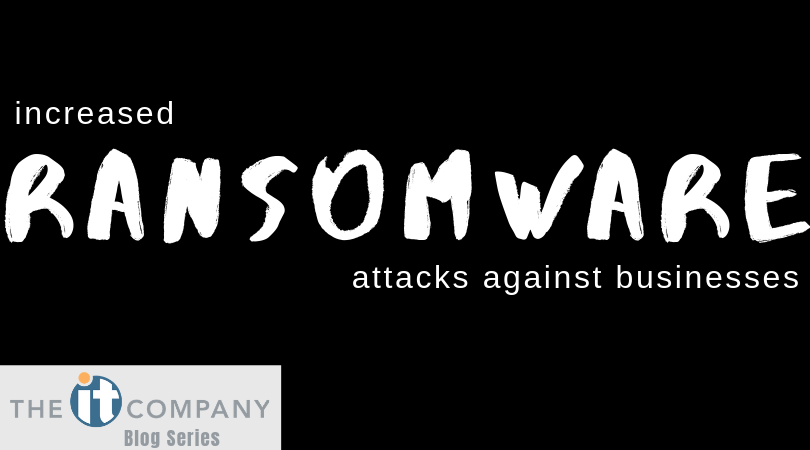 Increase Ransomware Attacks Against Businesses