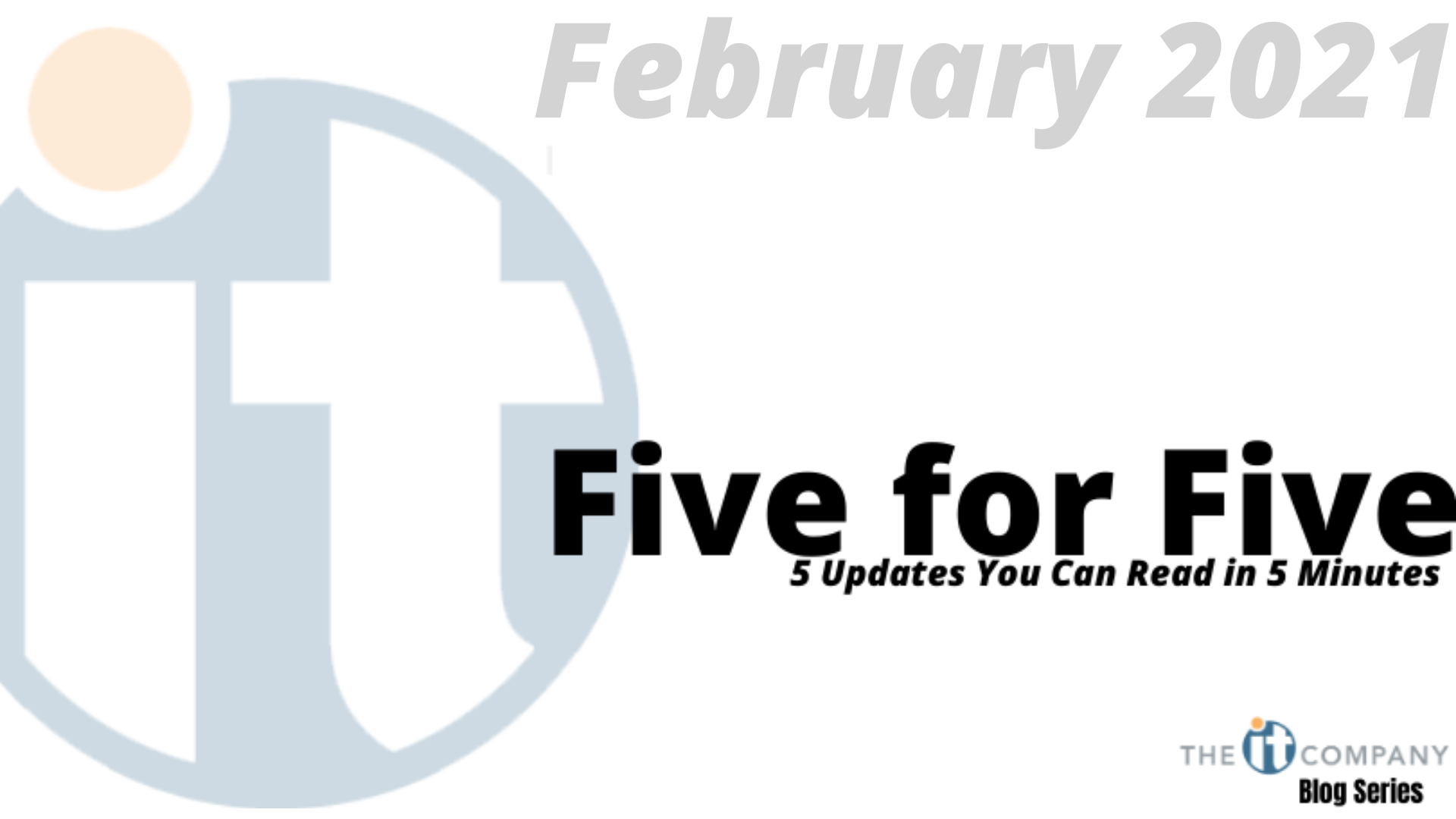 Five for Five: 5 Updated You Can Read in 5 Minutes